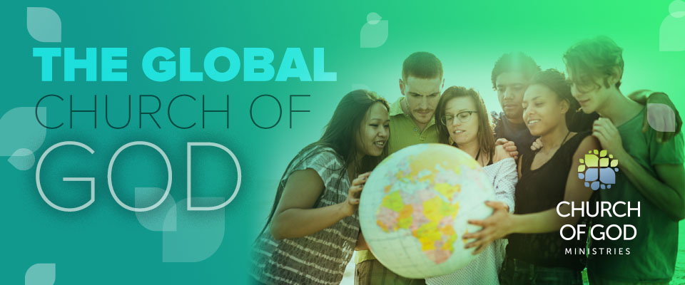 The Global Church of God – Church of God Ministries