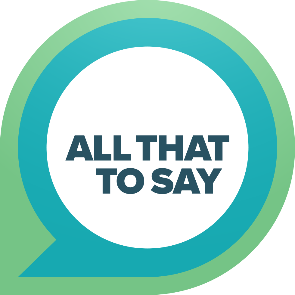 all-that-to-say-logo